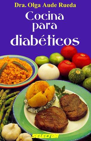 Cocina Para Diabeticos = Recipes for Diabetics 9789706431240