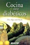 Cocina Para Diabeticos = Recipes for Diabetics 9789706437426