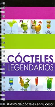 Cocteles Legendarios = Legendary Cocktails 9789706665348