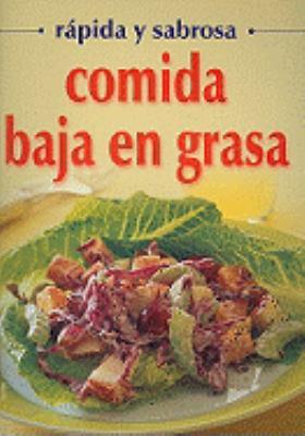 Comida Baja en Grasa = Low Fat Recipes 9789706665867