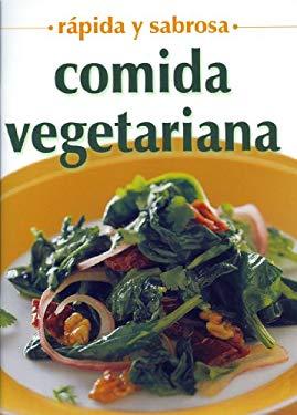 Comida Vegetariana - Rapida y Sabrosa 9789706665270