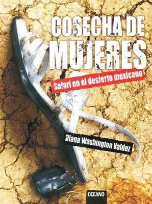 Cosecha de Mujeres: Safari en el Desierto Mexicano 9789706519887