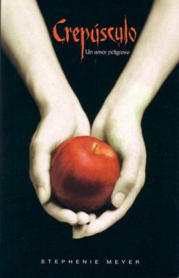 Crepusculo : Un Amor Peligroso
