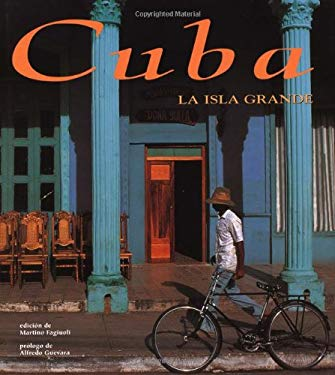 Cuba: La Isla Grande: Spanish-Language Edition 9789707181304