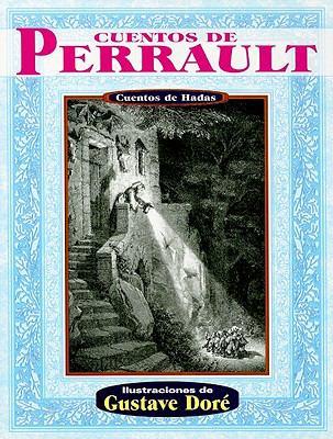 Cuentos de Perrault: Cuentos de Hadas = Perrault's Tales 9789706666215
