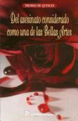 Del Asesinato Como una Forma de las Bellas Artes 9789707321984