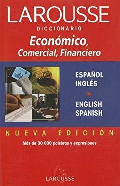 Diccionario Economico, Comercial y Financiero. Ingles-Espanol. 9789702202165