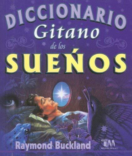Diccionario Gitano de Los Suenos 9789706663757