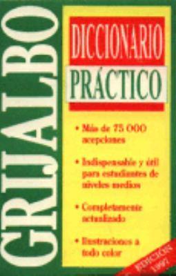 Diccionario Practico Grijalbo = Grijalbo's Practical Dictionary 9789700506760