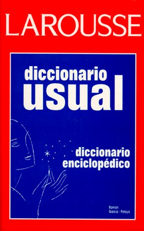 Diccionario Usual = The Handy Larousse Spanish Dictionary 9789706073594
