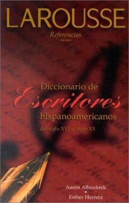 Diccionario de Escritores Hispanoamericanos del Siglio XVI Al Siglio XX 9789706078018