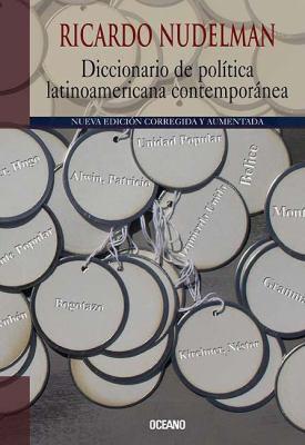 Diccionario de Politica Latinoamericana Contemporanea 9789707772465