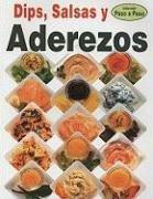 Dips, Salsas y Aderezos 9789707750289