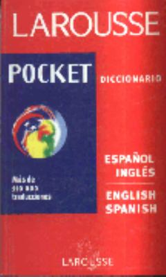 Disccionario Pocket Larousse Espanol-Ingles (1530) = Spanish/English Dictionary 9789706079138