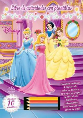 Disney Princesa Libro de Actividades Con Plantillas [With Stickers and 4 Colored Pencils and Stencils] 9789707184343