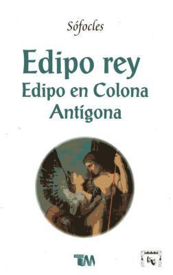 Edipo Rey, Eidpo En Colona Antigona 9789707750906