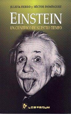 Einstein, Un Cientifico de Nuestro Tiempo 9789707321182