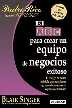 El ABC Para Crear Un Equipo de Negocios Exitoso (the ABC's of Building a Team That Wins) 9789707705944