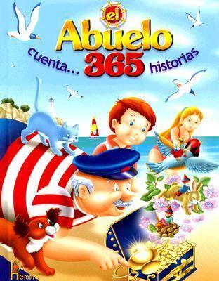 El Abuelo Cuenta 365 Historias 9789702204442