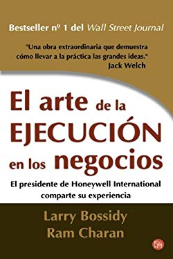 El Arte de la Ejecucion en los Negocios = The Discipline of Getting Things Done 9789708120487