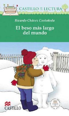 El Beso Mas Largo del Mundo 9789702003564