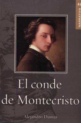 El Conde de Montecristo = The Count of Monte Cristo 9789707753747