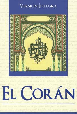 El Coran = The Koran 9789707753686