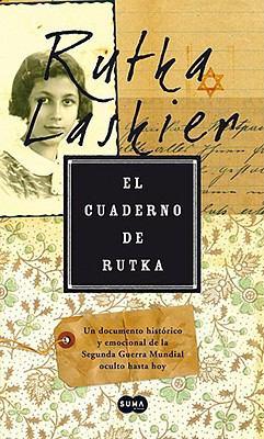 El Cuaderno de Rutka = Rutka's Notebook 9789705804090