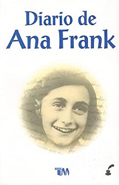 El Diario de Ana Frank = The Diary of Ann Frank 9789706660091