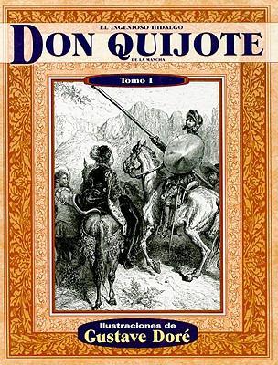 El Ingenioso Hidalgo Don Quijote de la Mancha, Tomo I 9789706666154