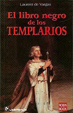 El Libro Negro de los Templarios 9789707321922