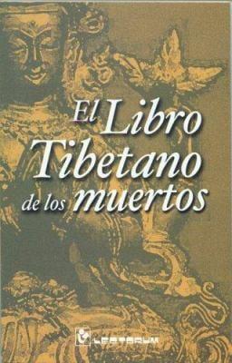 El Libro Tibetano de Los Muertos 9789707320376