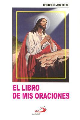 El Libro de Mis Oraciones 9789706121226