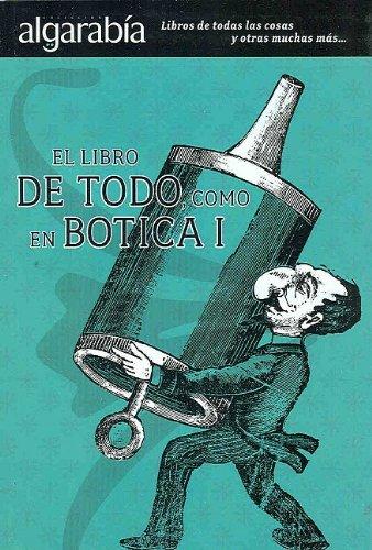 El Libro de Todo, Como En Botica I 9789707322424