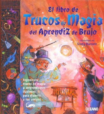 El Libro de Trucos de Magia del Aprendiz de Brujo 9789706518743