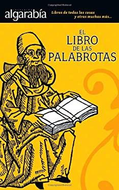 El Libro de las Palabrotas 9789707322240