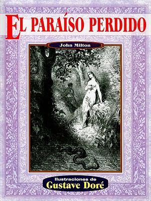 El Paraiso Perdido = Paradise Lost 9789706666208