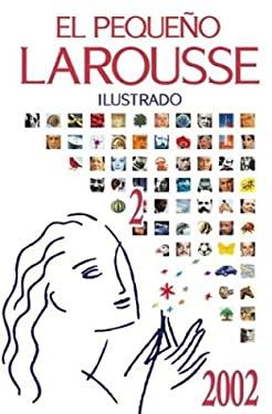 El Pequeno Larousse Ilustrado 2002 9789702200208