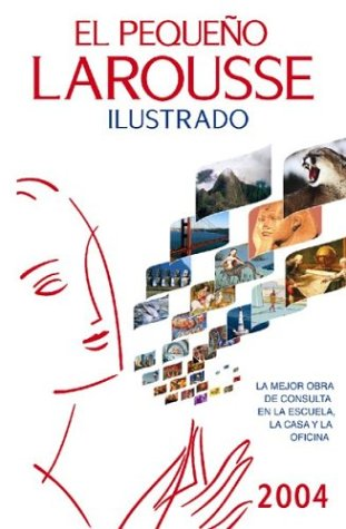 El Pequeno Larousse Ilustrado 9789702207702