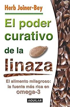 El Poder Curativode La Linaza 9789707703810