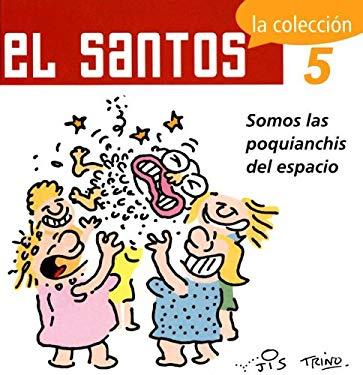 El Santos 5: La Coleccion: Somos Las Poquianchis del Espacio 9789707100695