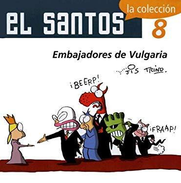 El Santos 8: Embajadores de Vulgaria 9789707100992