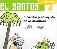 El Santos y el Peyote en la Atlantida 9789707100794