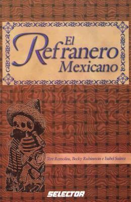 El refranero mexicano / The Mexican Adages