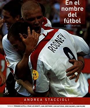 En El Nombre del Futbol: 9789707101944