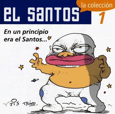 En un Principio Era el Santos 9789707100756