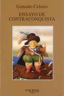 Ensayo de Contraconquista: An Essay of Counterconquest 9789706990402