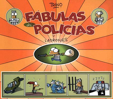 Fabulas de Policias y Ladrones 9789707101715