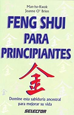 Feng Shui Para Principiantes = Feng Shui for Beginners 9789706431523