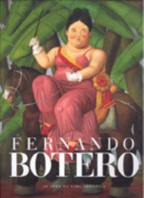 Fernando Botero: 50 Anos de Vida Artistica = Fernando Botero 9789706514806